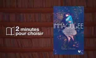 «Immaculée - Livre I» par Katelyn Detweiler chez R-jeunes adultes (414 p., 17,90€).