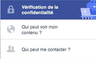 L'outil «vérification de la confidentialité» de Facebook, pour plus de pédagogie.