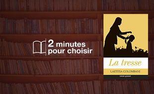 «La Tresse» par Laetitia Colombanichez Grasset (18€, 224 pages).