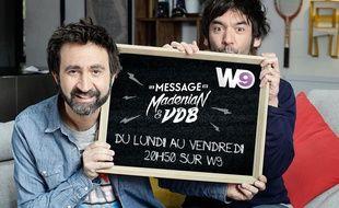 Mathieu Madénian et Thomas VDB continuent leurs messages sur W9