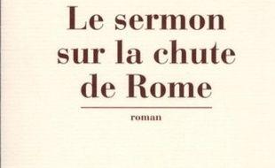 Le sermon sur la chute de Rome