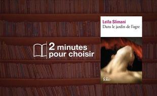 «Dans le jardin de l'ogre» par Leïla Slimani chez Folio (7,25€, 240 p.).