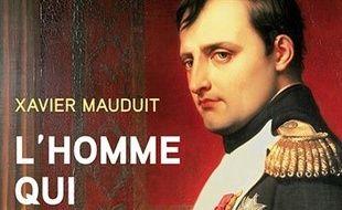 L'homme qui voulait tout : Napoléon, faste et propagande
