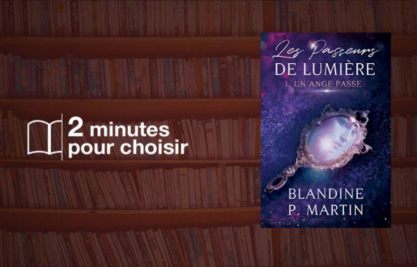 « Les Passeurs de Lumière #1» de Blandine P. Martin jettent des ponts entre deux rives
