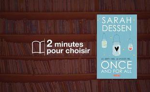 «Once and for All» par Sarah Dessen chez Lumen (448 p., 15€).
