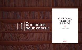 «Einstein, le sexe et moi» par Olivier Liron chez Alma Editeur (18€, 200 p.).