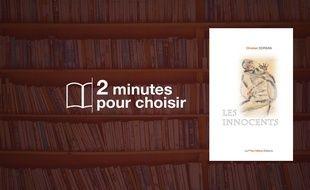 «Les Innocents» par Christian Dorsan chez La P'tite Hélène (150 p., 17€).