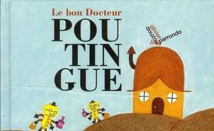 Le bon docteur Poutingue