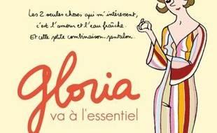 Gloria va à l'essentiel. Volume 1