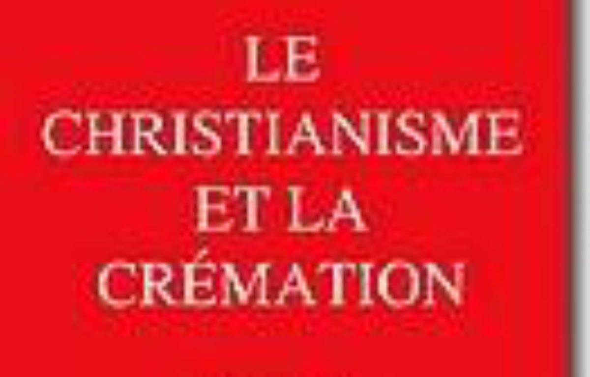 Le christianisme et la crémation – Le choix des libraires