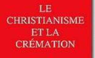 Le christianisme et la crémation