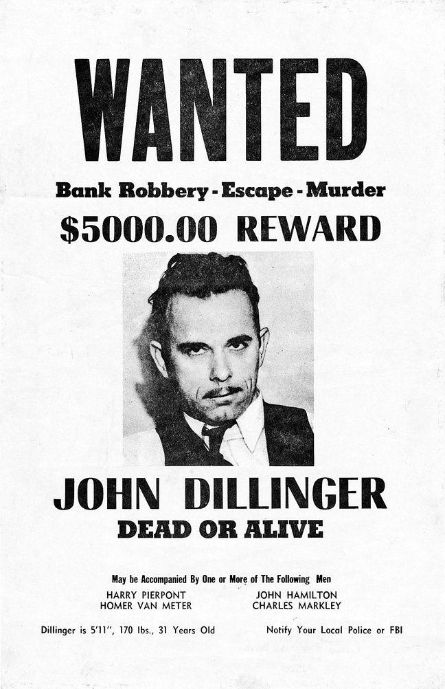 L'avis de recherche de John Dillinger, braqueur de banque en bande organisée.