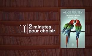 «La conversation amoureuse» par Alice Ferney chez J'ai lu (6,90€, 317 p.).