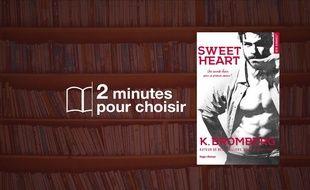 «Sweet Heart» par K. Bromberg. chez Hugo Roman (17€, 400 p.).
