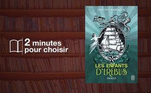 «Les enfants d'Erebus - tome 3» par Jean-Luc Marcastel chez J'ai Lu (540 p., 14,90€)