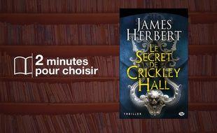 «Le Secret de Crickley Hall» par James Herbert chez Milady (762 p., 6,95€).