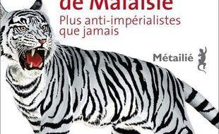 Le retour des tigres de Malaisie : plus anti-impérialistes que jamais
