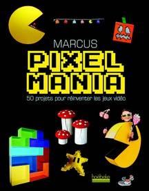 Pixel Mania par Marcus