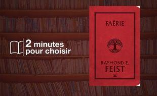«Faërie» par Raymond E. Feist chez Bragelonne