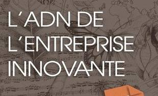 L'ADN de l'entreprise innovante