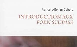 Introduction aux porn studies