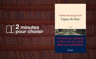 «Lignes de fuite» par Stéphanie Braquehais chez JC Lattès (250 p., 19€).
