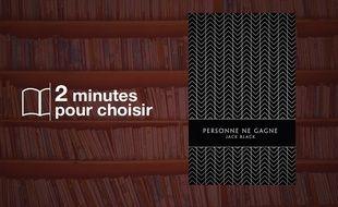 «Personne ne gagne» par Jack Black chez Monsieur Toussaint Louverture (416 p., 11,50€).