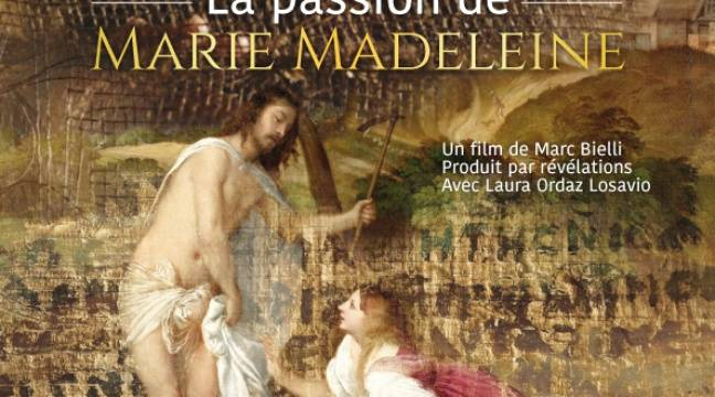 « La Passion de Marie Madeleine »: synopsis - 20minutes.fr