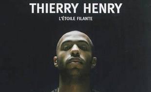 Thierry Henry : l'étoile filante
