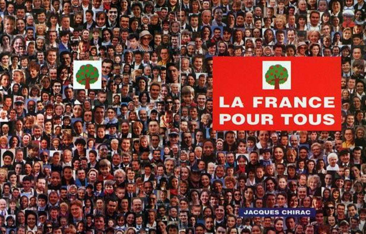 Affiche de campagne de Jacques Chirac pour la présidentielle de 1995. – SIPA