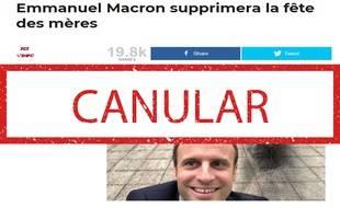 Non, Emmanuel Macron ne veut pas supprimer la fête des mères.