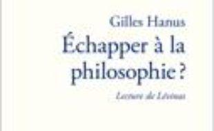 Echapper à la philosophie : lecture de Lévinas