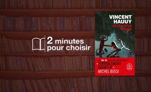 «Le Tricycle rouge» par Vincent Hauuy chez Le Livre de Poche (512 p., 8,40€).