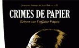 Crimes de papier : mémoire de l'affaire Papon