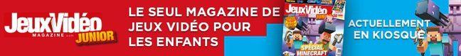 Jeux Vidéo Magazine Junior le seul magazine de jeux vidéo pour les enfants.