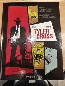 Tyler Cross, Dargaud, 16 euros.