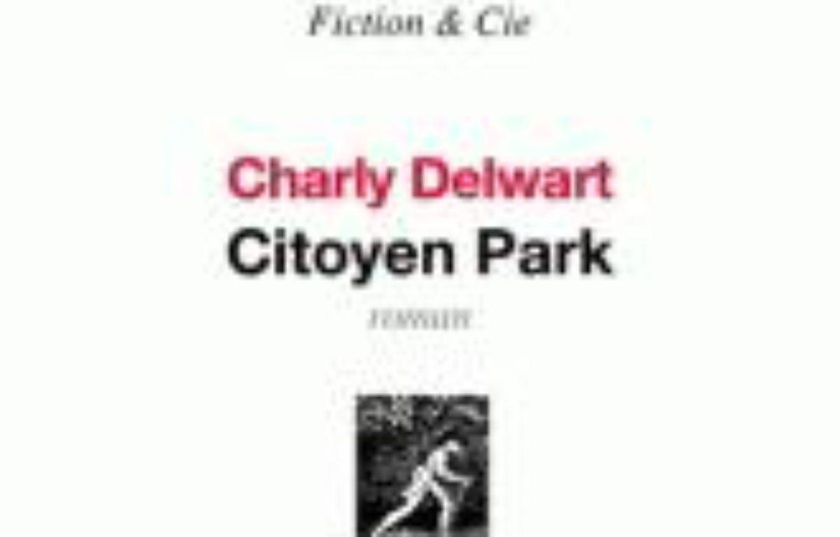 Citoyen Park – Le choix des libraires
