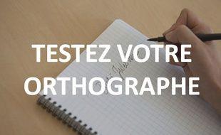 Testez votre orthographe