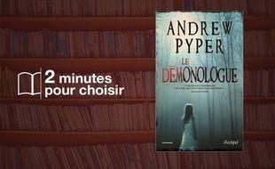 «Le démonologue» par Andrew Pyper chez Archipel (380 p., 20,99€)