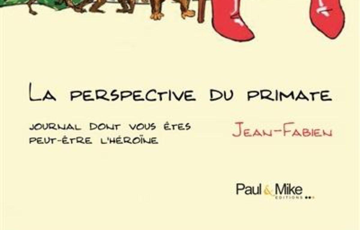 La perspective du primate – Le choix des libraires