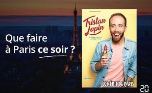 Tristan Lopin est à la Comédie de Paris.