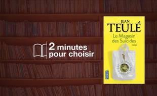 «Le magasin des suicides» par Jean Teulé chez Pocket (160 p., 5,50€).