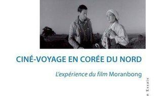 Ciné-voyage en Corée du Nord : l'expérience du film Moranbong