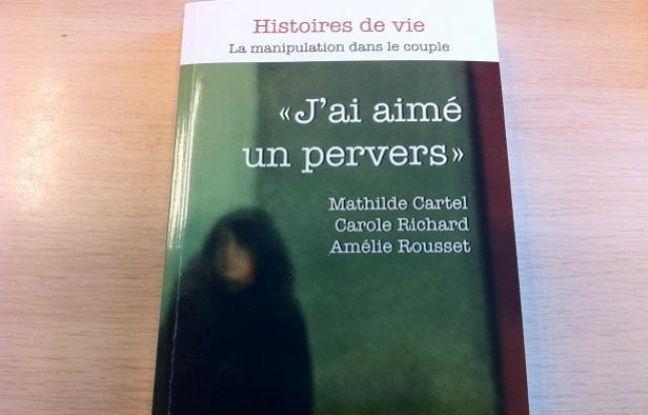"""Couverture du livre """"J'ai aimé un pervers"""""""
