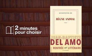 «Règne animal» de Jean-Baptiste Del Amo (Gallimard)