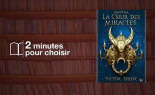 Vampyria, livre 2: La Cour des Miracles