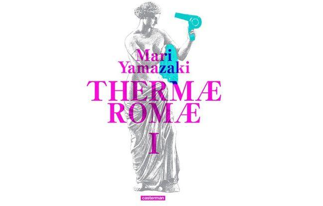 «Therma Romae», de Mari Yamazaki
