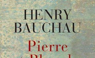 Pierre et Blanche : Souvenirs sur Pierre Jean Jouve et Blanche Reverchon