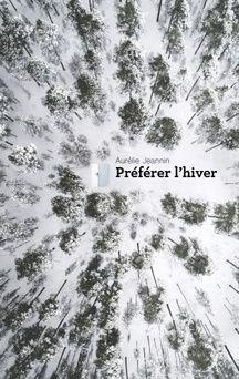 «Préférer l'hiver», d'Aurélie Jeannin