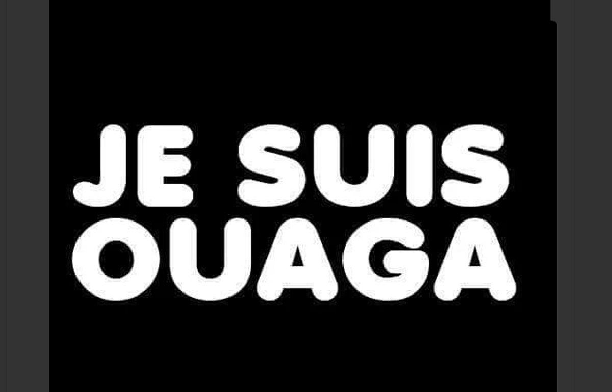 Le slogan #JeSuisOuaga a fait son apparition sur Twitter, après l'attaque djihadiste de Ouagadougou, au Burkina, le 15 janvier 2016. – TWITTER